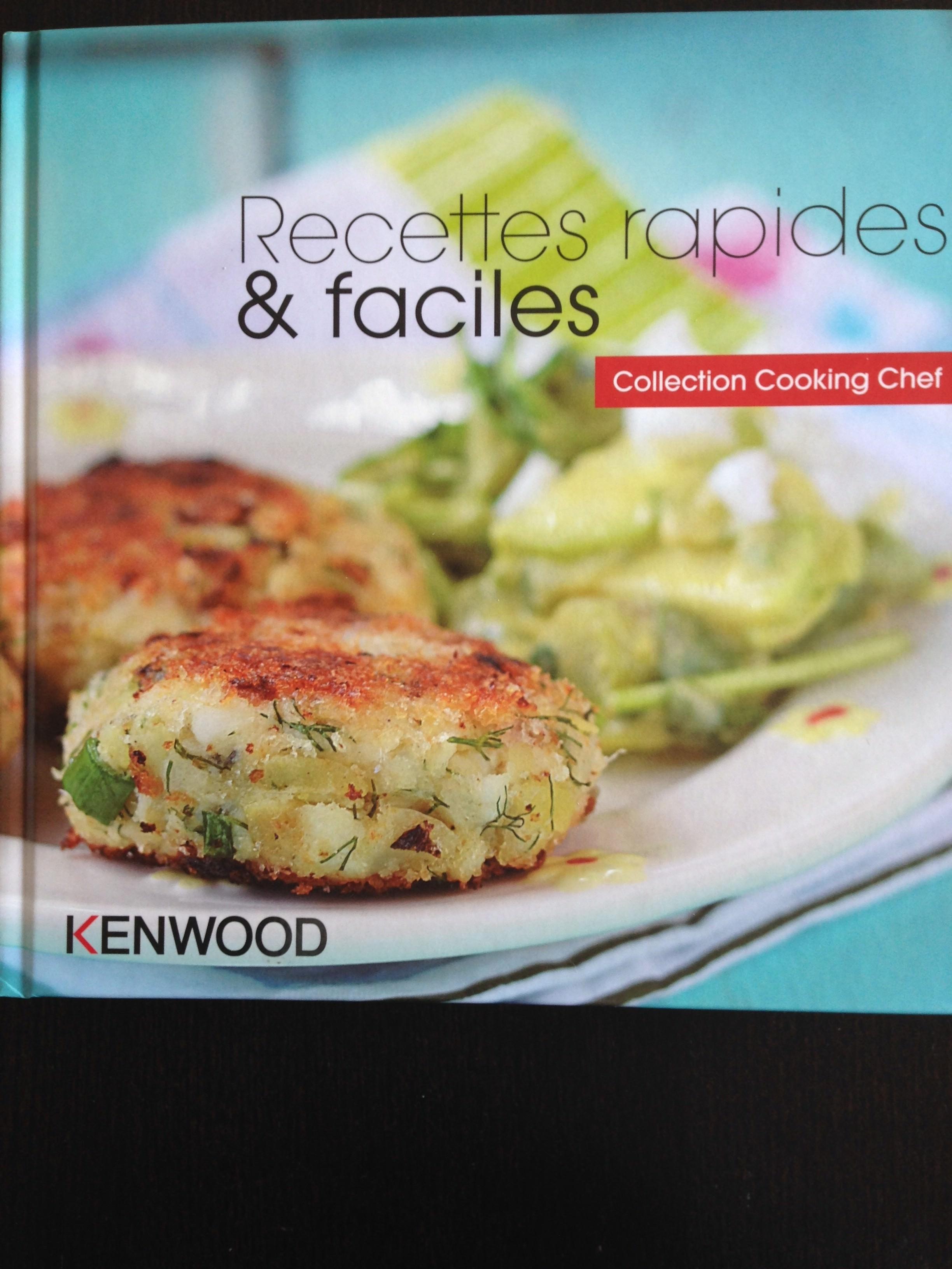 Recettes rapides et faciles collection cooking chef